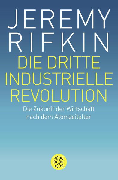 Die dritte industrielle Revolution - Coverbild