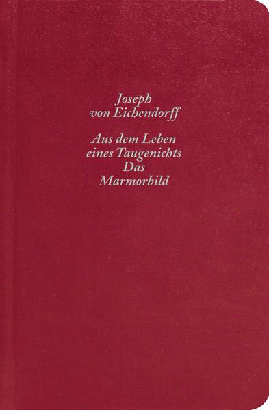 Aus dem Leben eines Taugenichts / Das Marmorbild - Coverbild