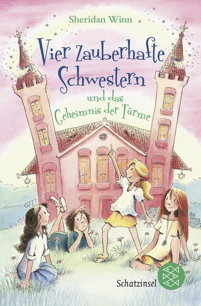 Vier zauberhafte Schwestern und das Geheimnis der Türme - Coverbild