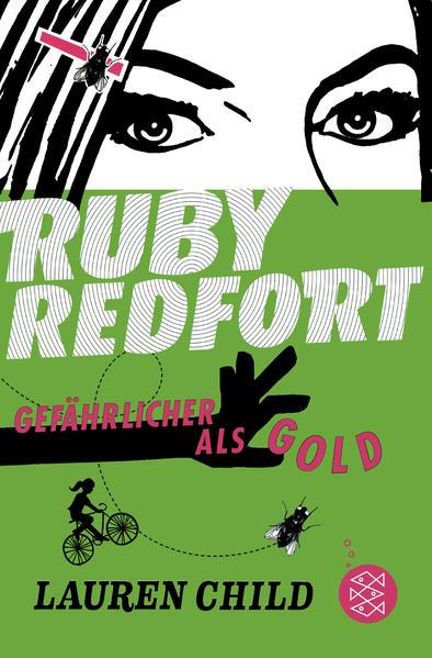Ruby Redfort – Gefährlicher als Gold - Coverbild