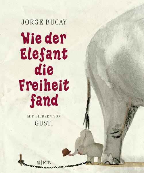 Wie der Elefant die Freiheit fand - Coverbild
