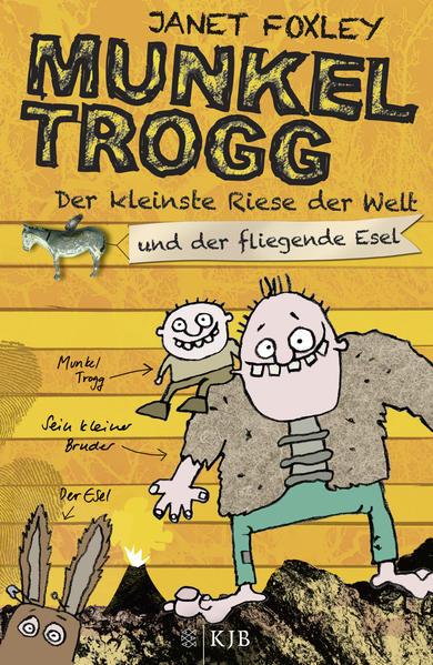 Munkel Trogg: Der kleinste Riese der Welt und der fliegende Esel - Coverbild