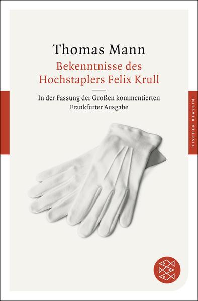 Bekenntnisse des Hochstaplers Felix Krull - Coverbild