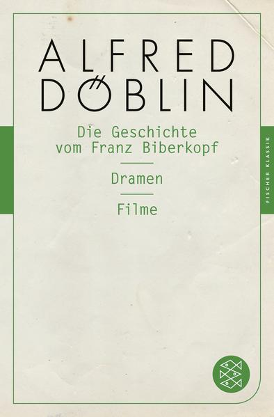 Die Geschichte vom Franz Biberkopf / Dramen / Filme - Coverbild