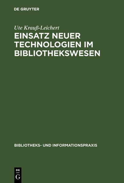 Einsatz neuer Technologien im Bibliothekswesen - Coverbild