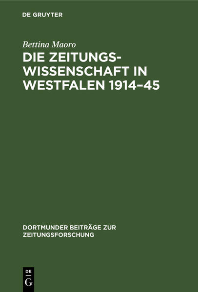 Die Zeitungswissenschaft in Westfalen 1914 - 45 - Coverbild
