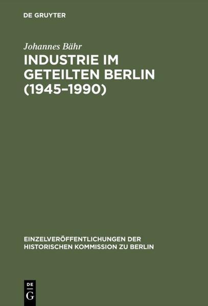 Industrie im geteilten Berlin (1945-1990) - Coverbild