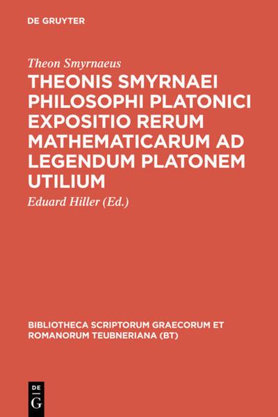 Theonis Smyrnaei Philosophi Platonici Expositio rerum mathematicarum ad legendum Platonem utilium - Coverbild