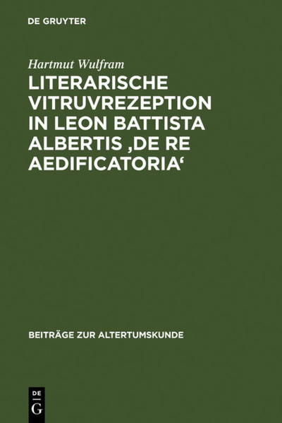 Literarische Vitruvrezeption in Leon Battista Albertis 'De re aedificatoria' - Coverbild