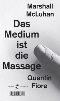Das Medium ist die Massage Cover