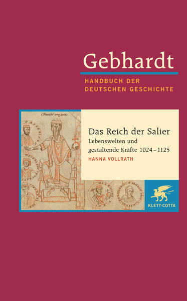 Gebhardt Handbuch der Deutschen Geschichte / Das Reich der Salier - Lebenswelten und gestaltende Kräfte 1024-1125 - Coverbild