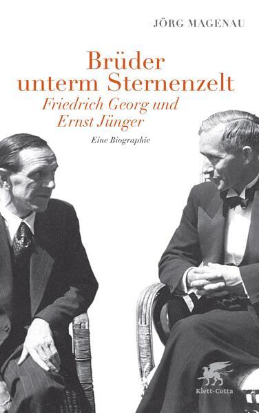 Brüder unterm Sternenzelt - Friedrich Georg und Ernst Jünger - Coverbild