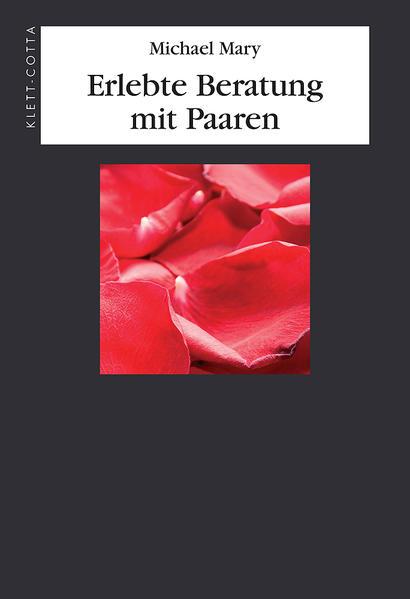 Kostenloses Epub-Buch Erlebte Beratung mit Paaren