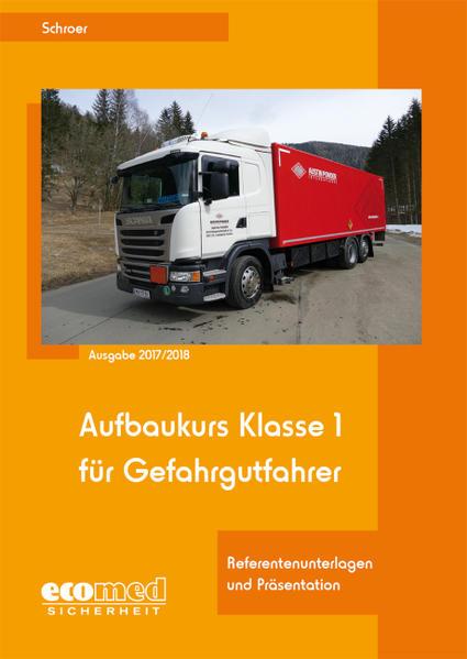 Aufbaukurs Klasse 1 für Gefahrgutfahrer - Coverbild