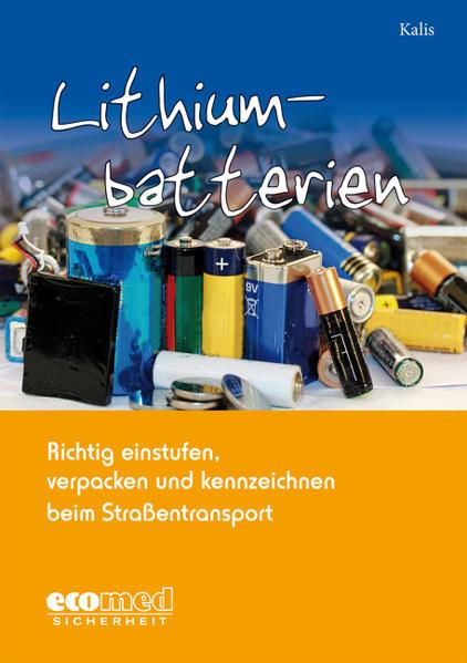 Lithiumbatterien richtig einstufen, verpacken und kennzeichnen - Coverbild