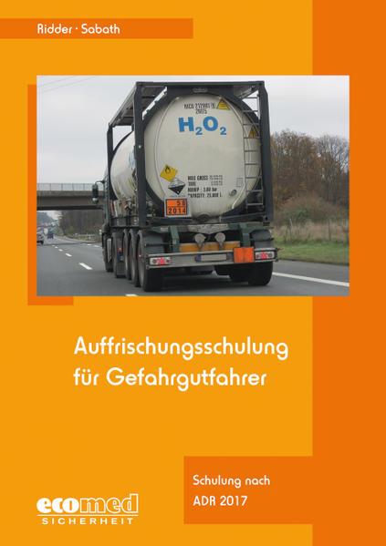 Auffrischungsschulung für Gefahrgutfahrer - Coverbild
