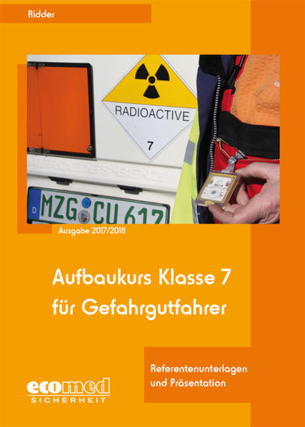 Aufbaukurs Klasse 7 für Gefahrgutfahrer - Expertenpaket / Aufbaukurs Klasse 7 für Gefahrgutfahrer - Coverbild