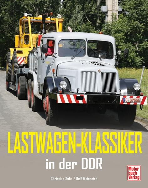 Lastwagen-Klassiker in der DDR - Coverbild