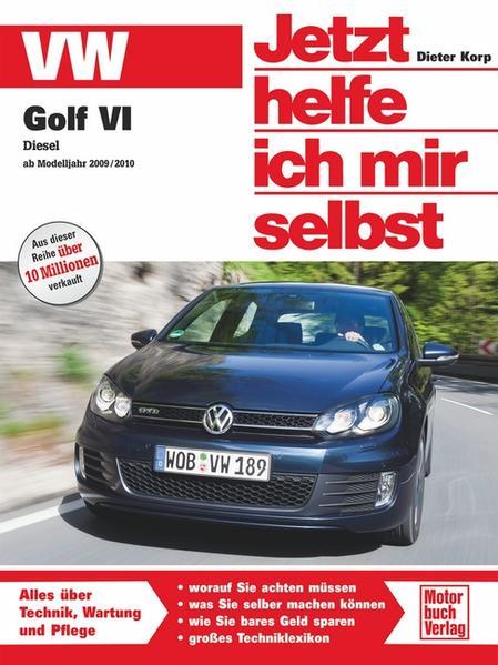 VW Golf VI Diesel  - ab Modelljahr 2009/2010 - Coverbild