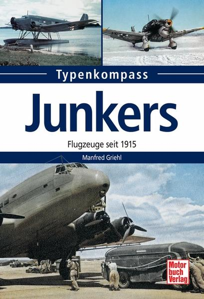 Junkers  -  Flugzeuge seit 1915 - Coverbild