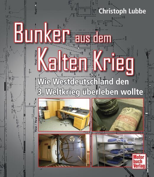 Bunker aus dem Kalten Krieg - Coverbild