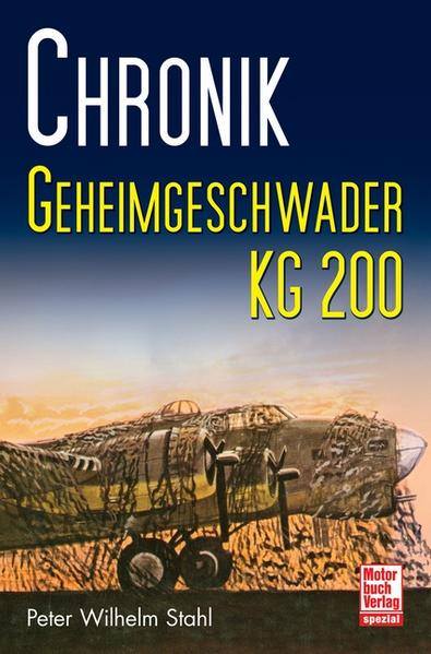 Chronik Geheimgeschwader KG 200 - Coverbild