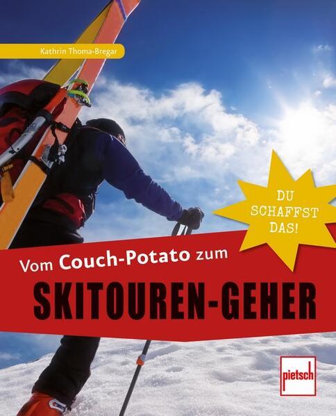 Vom Couch-Potato zum Skitouren-Geher - Coverbild