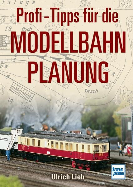 Profi-Tipps für die Modellbahn-Planung - Coverbild