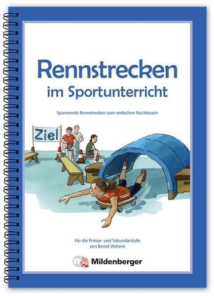 Rennstrecken im Sportunterricht - Coverbild