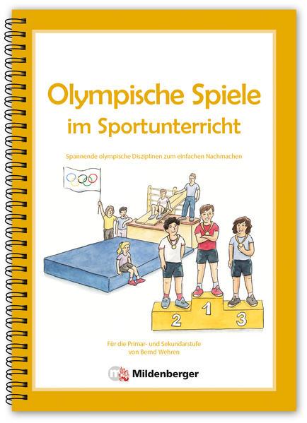 Olympische Spiele im Sportunterricht - Coverbild