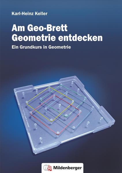 Am Geo-Brett Geometrie entdecken / Am Geo-Brett Geometrie entdecken - Arbeitsheft - Coverbild