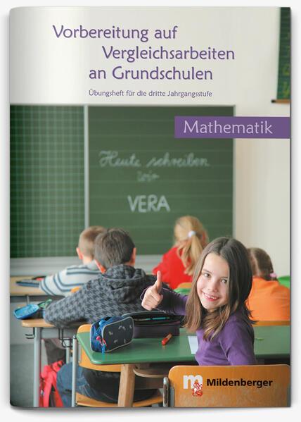 Vorbereitung auf Vergleichsarbeiten an Grundschulen – Mathematik, Übungsheft (VERA) - Coverbild