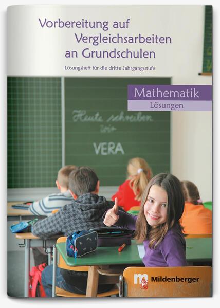 Vorbereitung auf Vergleichsarbeiten an Grundschulen – Mathematik, Lösungsheft (VERA) - Coverbild