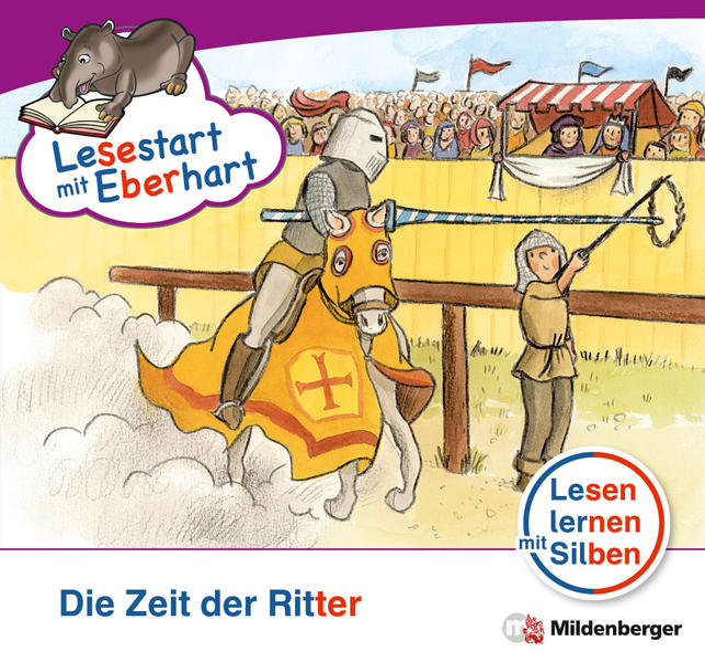 Lesestart mit Eberhart: Die Zeit der Ritter - Coverbild