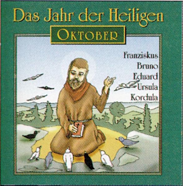 Das Jahr der Heiligen. Hörspielreihe (CD) / Das Jahr der Heiligen, CD 10: Oktober - Coverbild