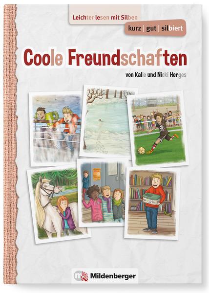 kurz/gut/silbiert – Band 2: Coole Freundschaften - Coverbild