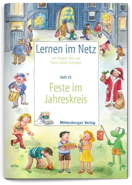 Lernen im Netz / Lernen im Netz - Heft 25: Feste im Jahreskreis - Coverbild