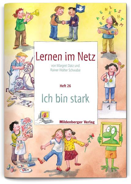 Lernen im Netz - Heft 26: Ich bin stark - Coverbild