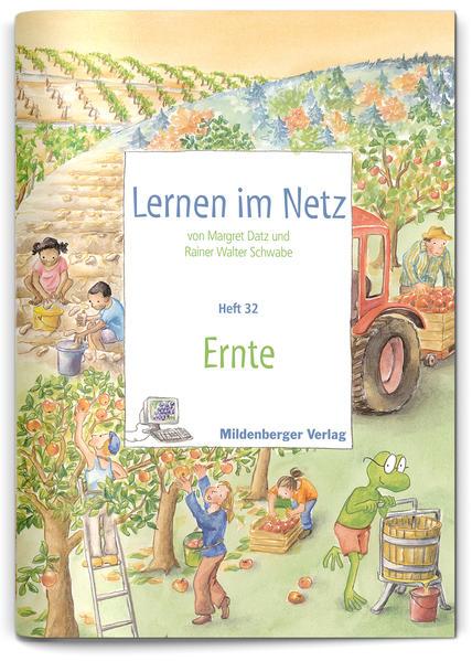 Lernen im Netz / Lernen im Netz, Heft 32: Ernte - Coverbild