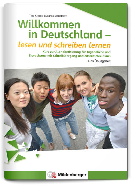 Willkommen in Deutschland – lesen und schreiben lernen für Jugendliche, Alphabetisierungskurs - Coverbild