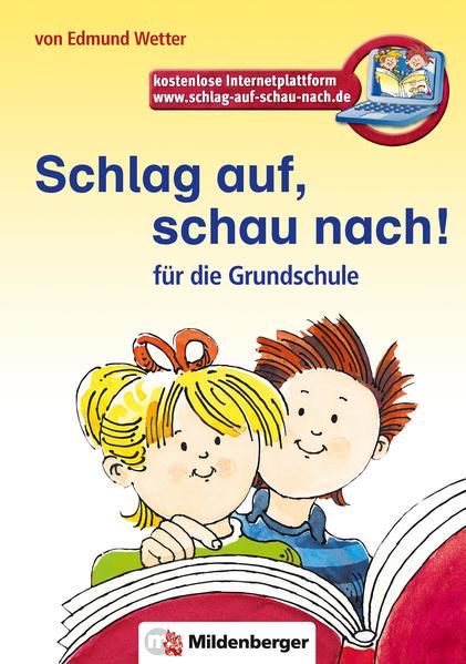 Schlag auf, schau nach!. Wörterbücher und Hefte für die Grundschule / Schlag auf, schau nach! - Coverbild