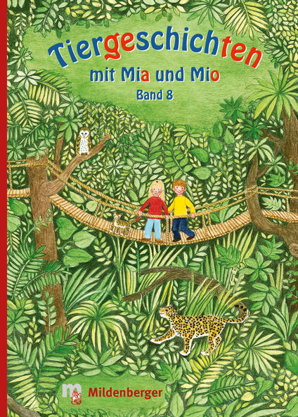Tiergeschichten mit Mia und Mio – Band 8 - Coverbild