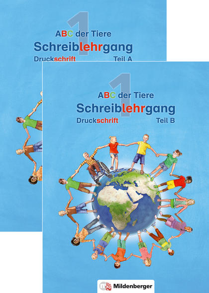 ABC der Tiere 1 – Schreiblehrgang Druckschrift, Teil A und B · Neubearbeitung - Coverbild