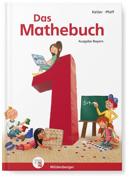 Das Mathebuch 1 – Schülerbuch · Ausgabe Bayern - Coverbild