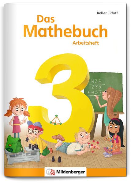 Das Mathebuch 3 – Arbeitsheft – Neubearbeitung - Coverbild