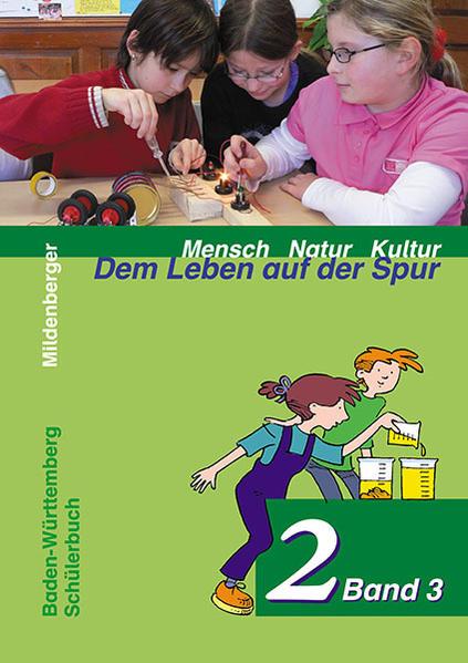Mensch Natur Kultur - Dem Leben auf der Spur / Dem Leben auf der Spur 2, Schülerbuch, Klasse 3/4 - Coverbild