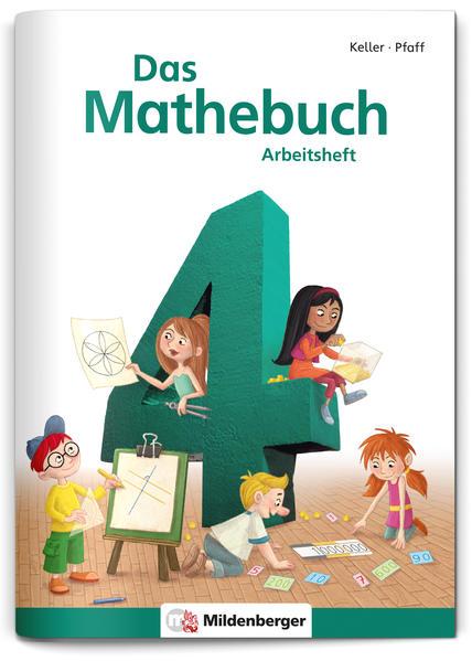 Das Mathebuch 4 – Arbeitsheft – Neuausgabe - Coverbild