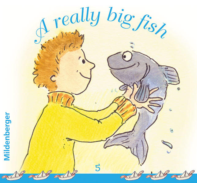 Time for stories. Pfiffige Bild-Text-Hefte für Klasse 3 bis 6 / A really big fish. VPE 25 - Coverbild