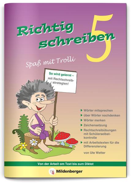 Richtig schreiben – Spaß mit Trolli, 5. Schuljahr, Druckschrift - Coverbild
