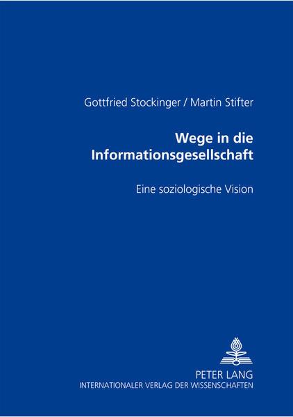 Wege in die Informationsgesellschaft - Coverbild